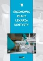Okładka książki Ergonomia pracy lekarza dentysty