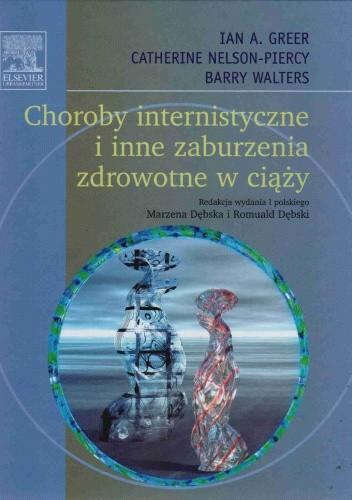 Okładka książki Choroby internistyczne i inne zaburzenia zdrowotne w ciąży