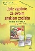 Okładka książki Dieta dla Byka. Jedz zgodnie ze swoim znakiem zodiaku.