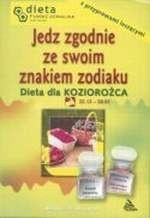 Okładka książki Dieta dla Koziorożca. Jedz zgodnie ze znakiem zodiaku.