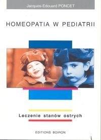 Okładka książki Jacques Poncet. Homeopatia w pediatrii. Leczenie stanów ostrych.