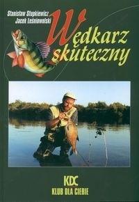 Okładka książki S. Stupkiewicz, J. Leśniowolski. Wędkarz skuteczny.