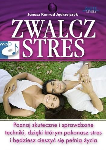 Okładka książki zwalcz stres - audiobook