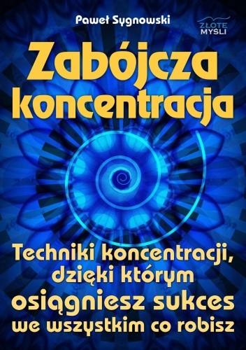 Okładka książki zabójcza koncentracja - e-book
