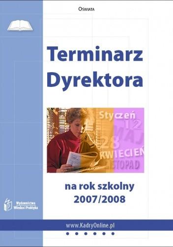 Okładka książki Terminarz Dyrektora na rok szkolny 2007/2008 - e-book