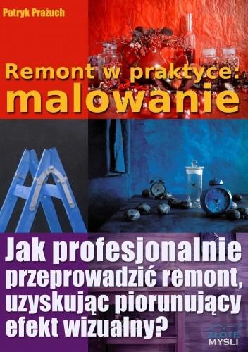 Okładka książki Remont w praktyce: malowanie - e-book