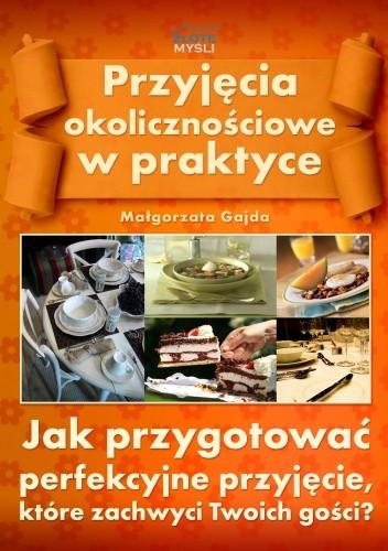 Okładka książki Przyjęcia okolicznościowe w praktyce - e-book