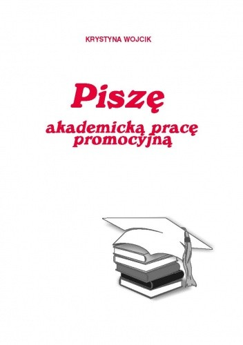Okładka książki Pisze akademicką pracę promocyjną - e-book