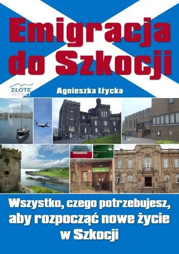 Okładka książki Emigracja do Szkocji - e-book