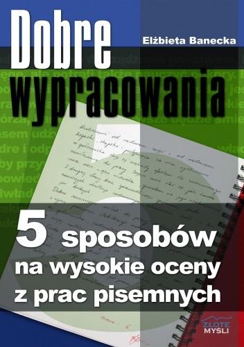 Okładka książki Dobre wypracowania - e-book