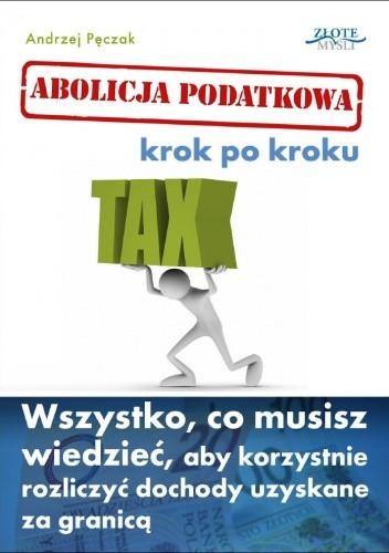 Okładka książki Abolicja Podatkowa krok po kroku - e-book