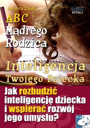 Okładka książki ABC Mądrego Rodzica: Inteligencja Twojego Dziecka - audiobook