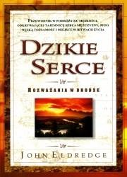 Okładka książki Dzikie serce - Rozważania w drodze