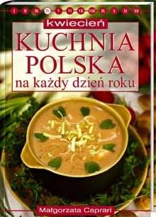 Okładka książki Kuchnia polska na każdy dzień roku - kwiecień