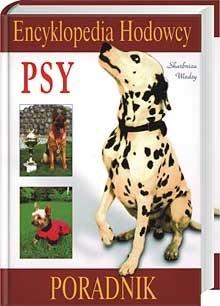 Okładka książki Psy. Encyklopedia hodowcy