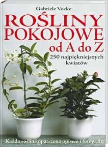 Okładka książki Rośliny pokojowe od A do Z