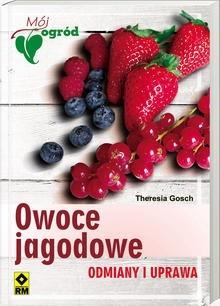 Okładka książki Owoce Jagodowe. Odmiany I Uprawa