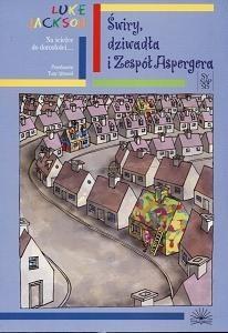 Okładka książki Świry, dziwadła i Zespół Aspergera. Przewodnik użytkownika dorastania