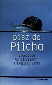 Okładka książki Pisz do Pilcha