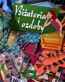 Okładka książki Biżuteria i ozdoby. Inspiracje. Projektowanie