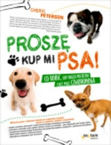 Okładka książki Proszę, kup mi psa!