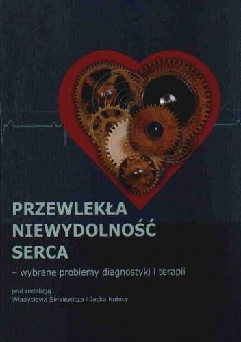 Okładka książki Przewlekła niewydolność serca