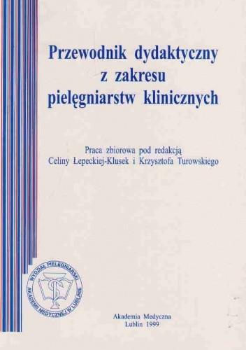 Okładka książki Przewodnik dydaktyczny z zakresu pielęgniarstw klinicznych