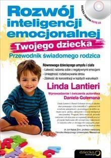Okładka książki Rozwój inteligencji emocjonalnej Twojego dziecka. Przewodnik świadomego rodzica