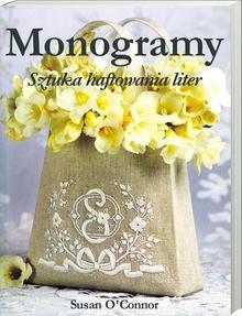 Okładka książki Monogramy. Sztuka haftowania liter