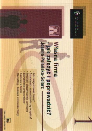Okładka książki Własna firma-jak założyć i poprowadzića