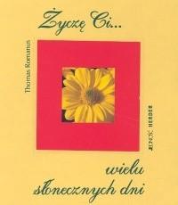 Okładka książki Życzę ci wielu słonecznych dni