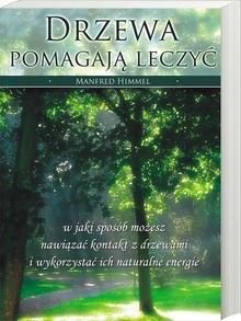 Okładka książki Drzewa pomagaja leczya