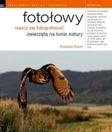 Okładka książki Fotołowy. Naucz się fotografować zwierzęta na łonie natury