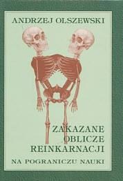 Okładka książki zakazane oblicze reinkarnacji