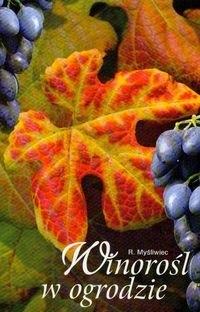 Okładka książki Winorośl w ogrodzie