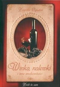 Okładka książki Winka, nalewki i inne smakowitości