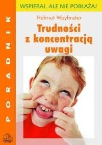 Okładka książki Trudności z koncentracją uwagi