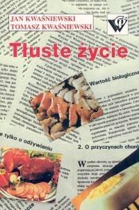 Okładka książki Tłuste życie