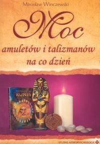 Okładka książki Moc amuletów i talizmanów na co dzień