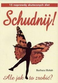 Okładka książki Schudnij  !Ale jak to zrobića