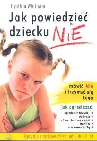 Okładka książki Jak powiedzieć dziecku NIE