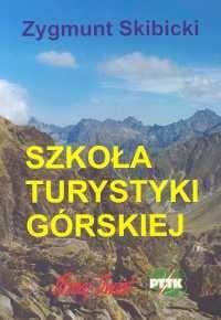 Okładka książki Szkoła turystyki górskiej