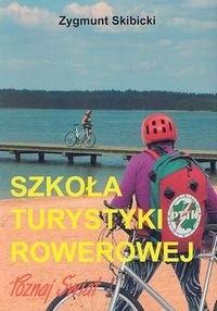 Okładka książki Szkoła turystyki rowerowej