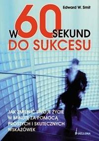 Okładka książki W 60 sekund do sukcesu