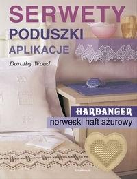 Okładka książki Serwety, poduszki, aplikacje