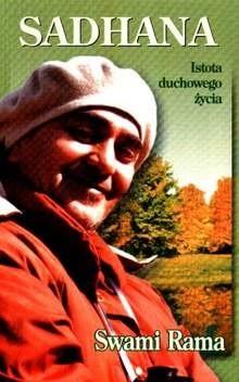 Okładka książki Sadhana. Istota duchowego życia.