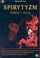 Spirytyzm. Fakty i mity