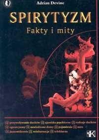 Okładka książki Spirytyzm. Fakty i mity