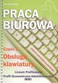 Okładka książki Praca biurowa cz. 1. Obsługa klawiatury