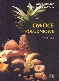 Okładka książki Owoce południowe na stole
